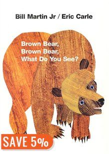Brown Bear, Brown Bear, What Do You See?: 25th Anniversary Edition Book by Bill Martin   Board Book   chapters.indigo.ca
