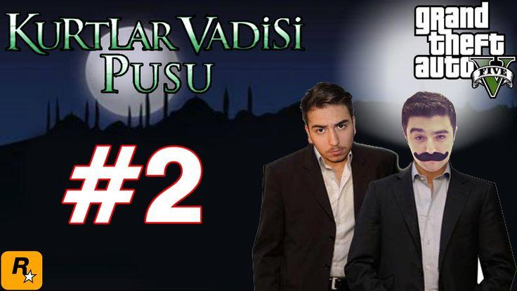 GTA 5 KURTLAR VADİSİ PUSU BÖLÜM #2 (BÜYÜK İSKENDERİN SONU)