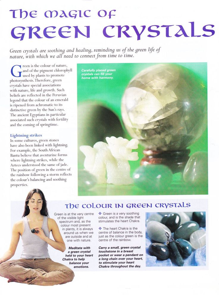The magic of Green Crystals