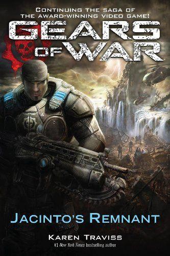 Bestseller Books Online Gears of War: Jacinto's Remnant Karen Traviss $10.2  - http://www.ebooknetworking.net/books_detail-0345499441.html