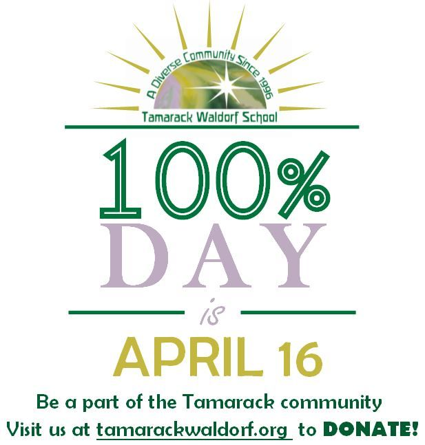 Tomorrow is 100% Day! We appreciate your support whether it's a penny, $1, $10, $100, or $1,000. Every donation counts! Donate to our annual appeal and help us reach our goal of 100% community participation. Visit http://tamarackwaldorf.org/education/ to donate online, or stop by Tamarack on Wednesday to donate in person!: Donation Counted, Donation Online, Community Particip, Annual Appeal