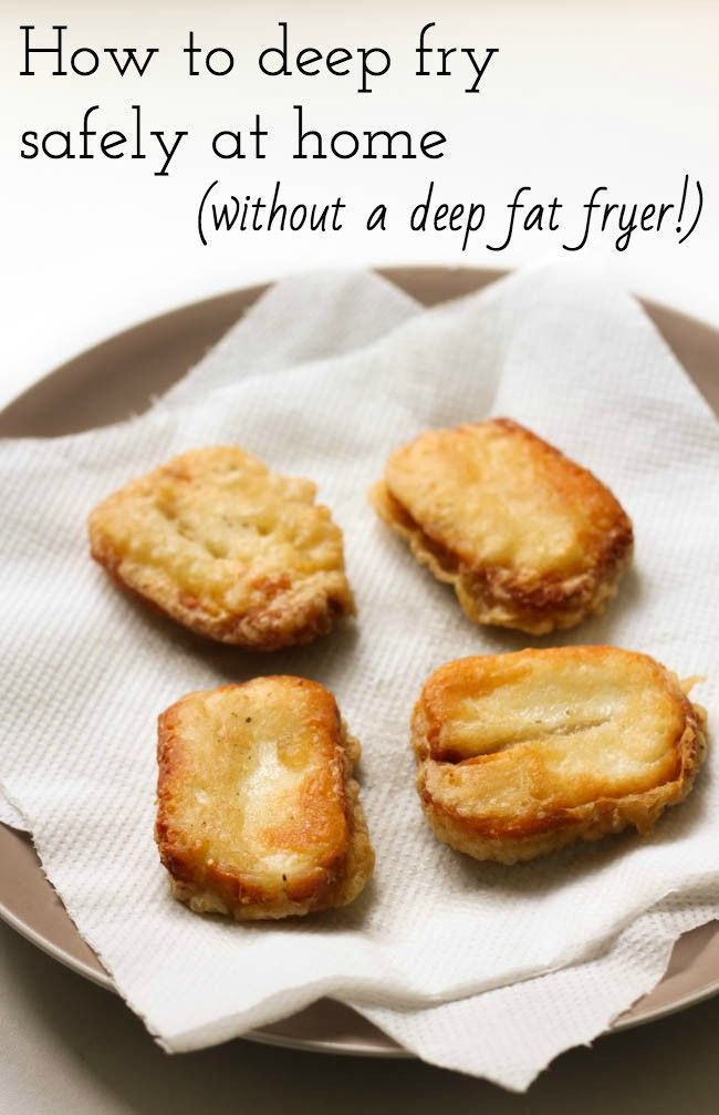 How to deep fry safely at home without needing a deep fat fryer! It's not as scary as it seems, promise.
