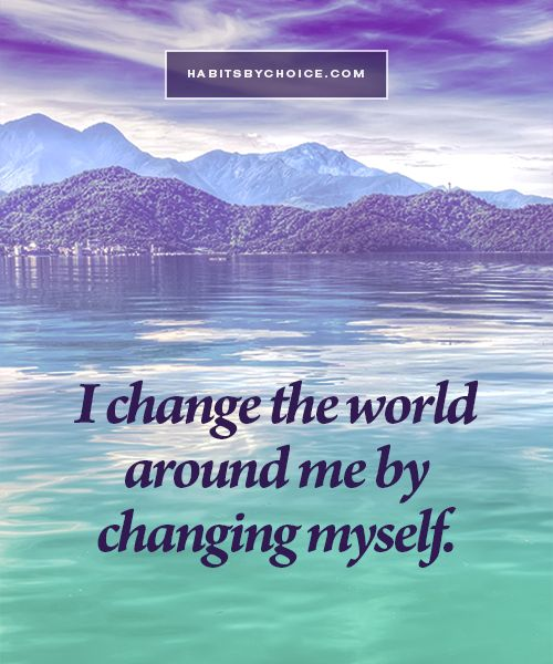 """I change the world around me by changing myself."" This affirmation brings us closer to understanding the power of creativity."
