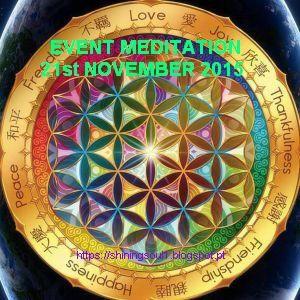 ShiningSoul: EVENT MEDITATION - 21st November 2015