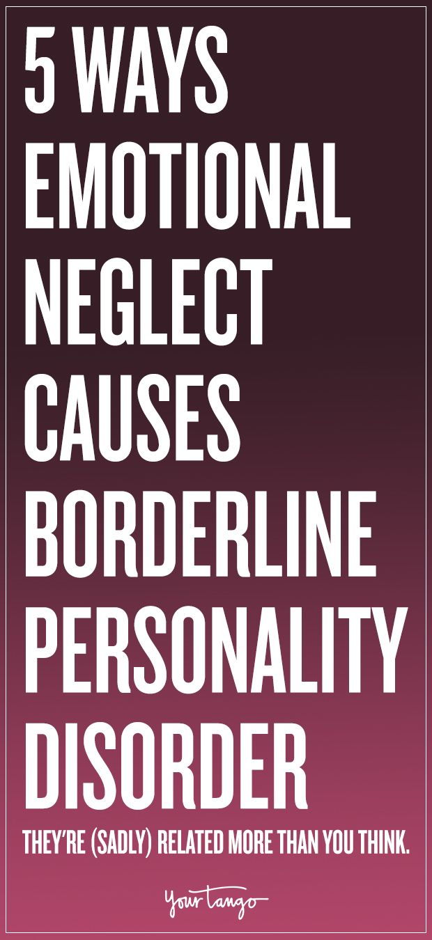 Emotional Neglect Causes Borderline Personality Di…