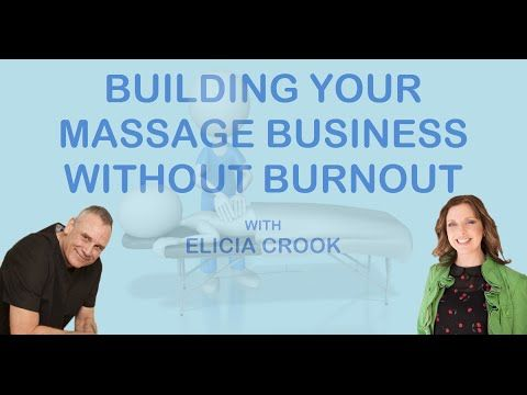 Massage Marketing |  How To Build Your Massage Business Without Burnout ...