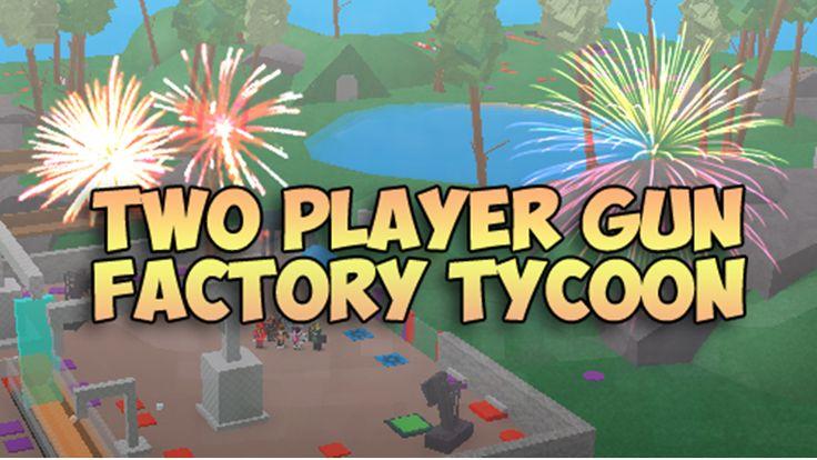 2Plr Gun Factory Tycoon - ROBLOX