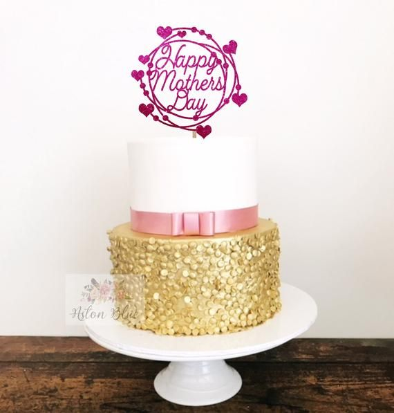 Happy Mothers Day Acrylic Cake Topper Mothers Day Cake Best Mothers Day Cake Acrylic Cake Topper Cake Toppers