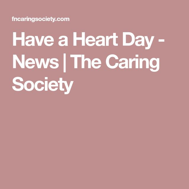 Have a Heart Day - News | The Caring Society
