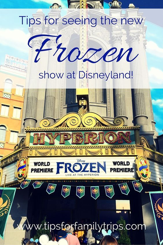 Tips for getting into the NEW Frozen show at Disneyland! You won't want to miss this Broadway quality musical.   tipsforfamilytrips.com   Frozen Live at the Hyperion
