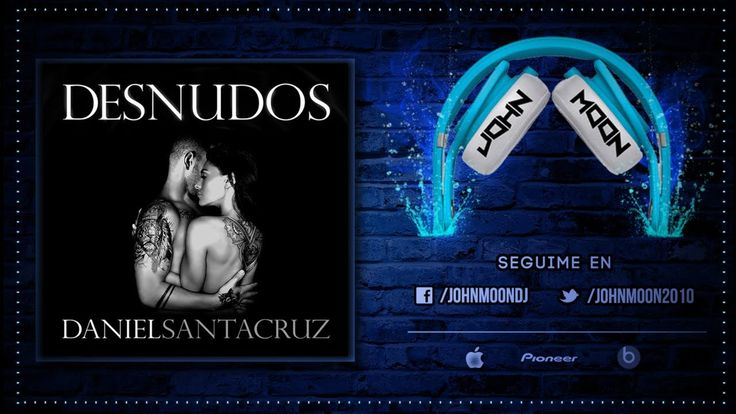 DESNUDOS - Daniel Santacruz (Bachata) - YouTube