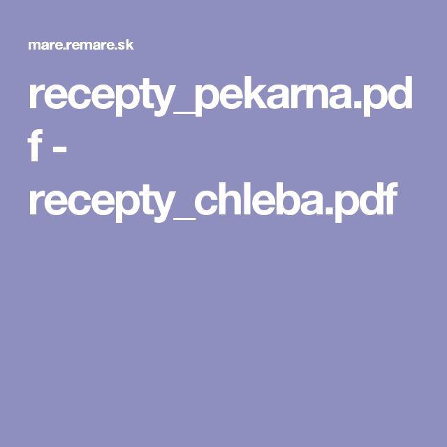 recepty_pekarna.pdf - recepty_chleba.pdf