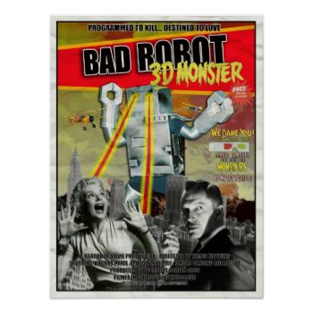 BADROBOT SCI-MONSTER MOVIE POSTER! #badrobot #, #bad #, #robot #, #badr0b0t #, #movie #, #sci #, #mock #, #poster #, #science #fiction