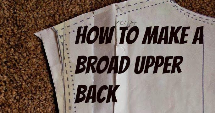 Kestrel Makes: How to Make a Broad Upper Back Adjustment