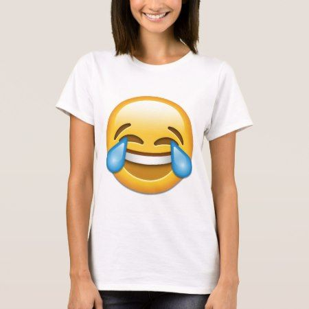 Tears of Joy emoji funny T-Shirt - click/tap to personalize and buy