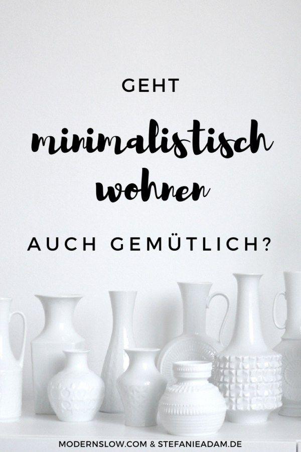 Geht minimalistisch wohnen auch gemütlich? | modernslow.com