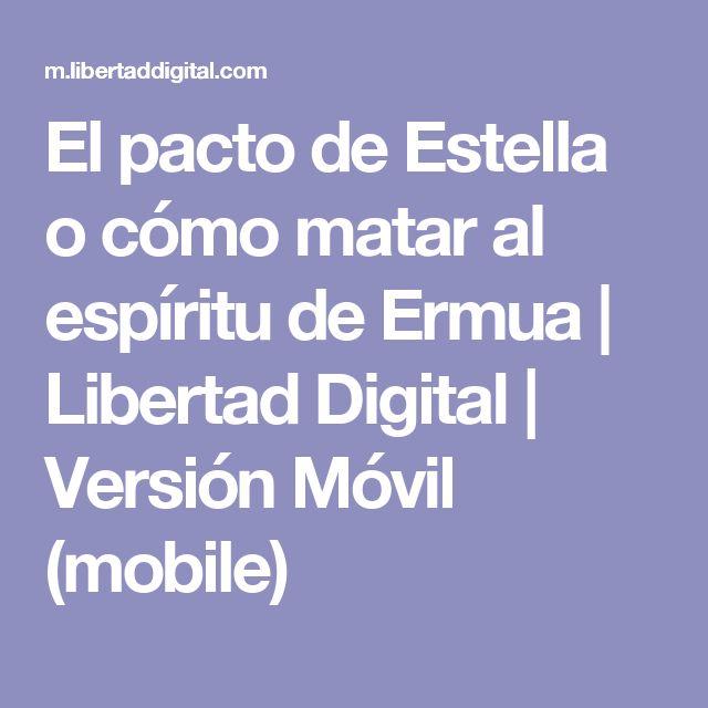 El pacto de Estella o cómo matar al espíritu de Ermua | Libertad Digital | Versión Móvil (mobile)