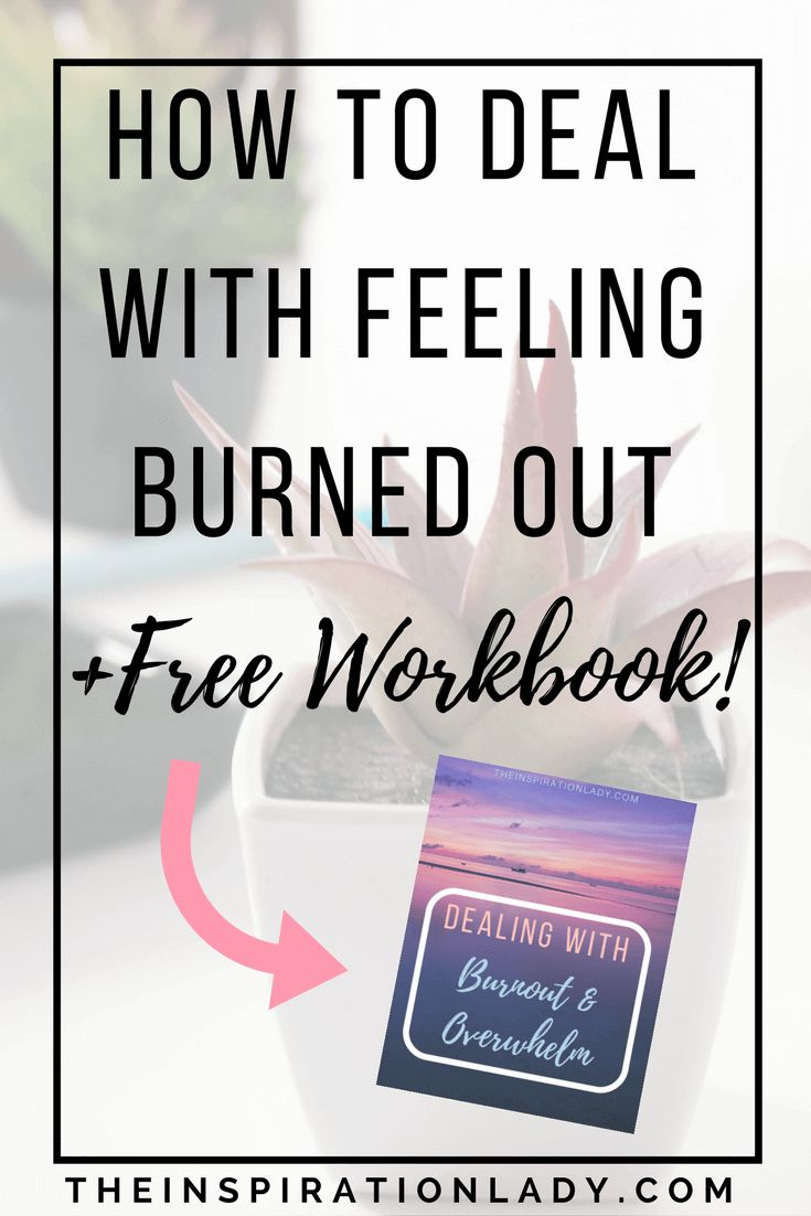 Do you ever feel like you just have too much on your plate, you're too stressed out, and something's gotta change? Here's how to deal with feelings of overwhelm, and stop yourself from getting burned out (plus a free workbook)!