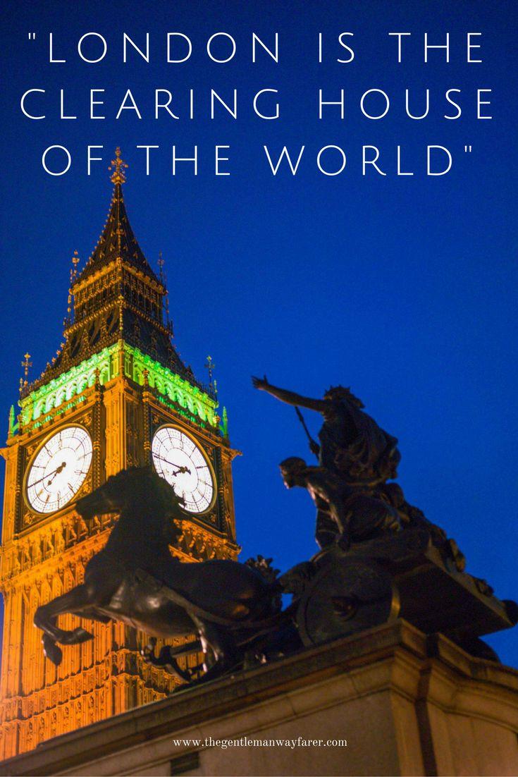 London. Big Ben. Brilliant London Quotes That Describe ...