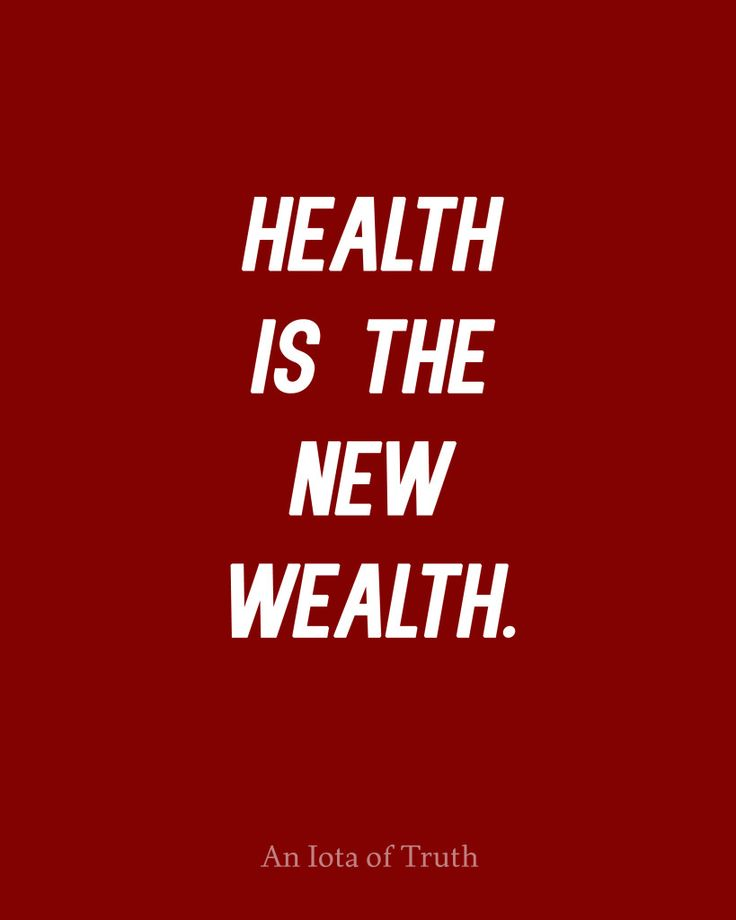 Health is the New Wealth.
