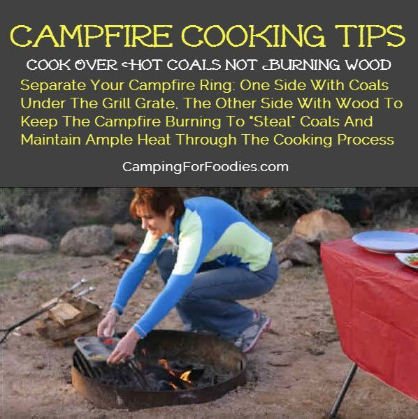 "Campfire Cooking Tips! Separate Your Campfire Ring: One Side With Coals Under The Grill Grate, The Other Side With Wood To Keep The Campfire Burning To ""Steal"" Coals And Maintain Ample Heat Through The Cooking Process. This is great for this Muffin Tin Eggs On The Campfire Recipe and more! http://www.campingforfoodies.com/muffin-tin-eggs-campfire-recipe/"