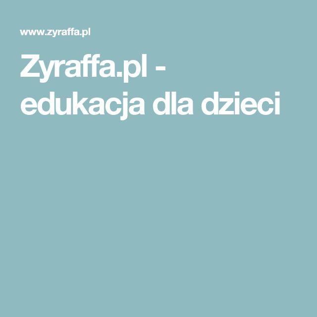Zyraffa.pl - edukacja dla dzieci