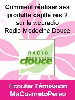 Émission radio MaCosmetoPerso avec Laurence Dupaquier sur Radio Medecine Douce