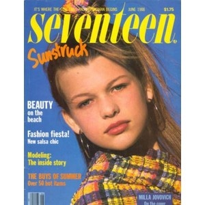 Seventeen Magazine- I remember reading getting my subscription (@15?)