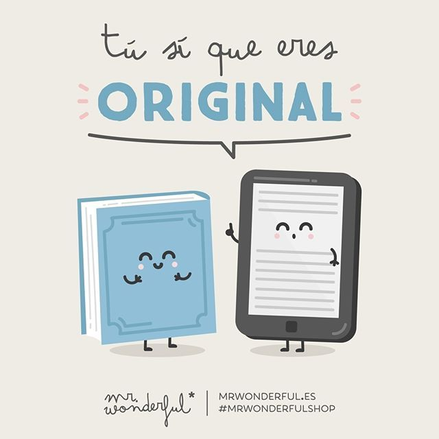 No sé cómo te lo haces, pero... You really are original. I do not know how you do it but... #mrwonderfulshop #quotes #original