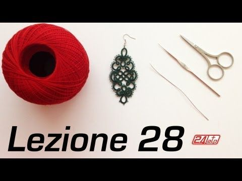 ▶ Chiacchierino Ad Ago - 28˚ Lezione Orecchino Con Schema Schemi - Tutorial Tatting Needles Pattern - YouTube
