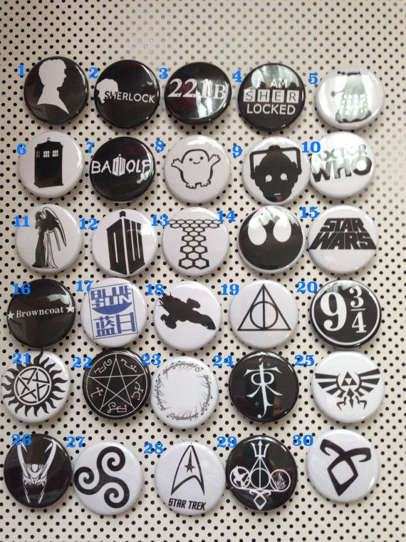 Geek Fandom Logo Pinback Buttons Doctor Who, Sherlock, Supernatural, Firefly, Zelda. Harry Potter, Star Wars, Star Trek, Merlin
