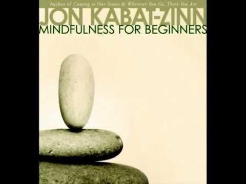 Mindfulness with Jon Kabat-Zinn