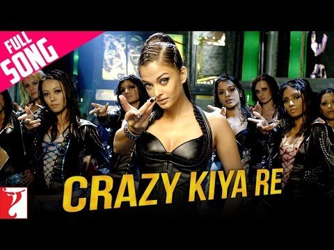 Crazy Kiya Re - Full Song | Dhoom:2 | Hrithik Roshan | Aishwarya Rai - YouTube