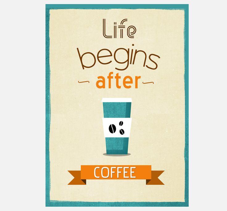 sklep plakaty z napisami, life begins after coffee
