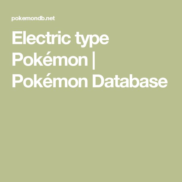 Electric type Pokémon | Pokémon Database
