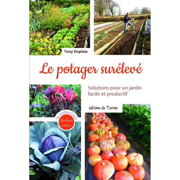 17 meilleures id es propos de potager sur lev sur - Jardin sureleve creation ...