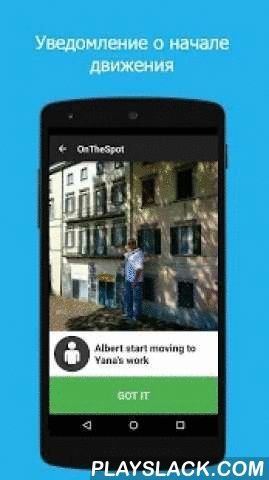 """On The Spot  Android App - playslack.com ,  """"I'm almost there, come out"""" – if this sentence sounds familiar, then our application is right for you!Now, instead of looking up the phone number, dialing it, and saying that standard phrase (all while you're d"""