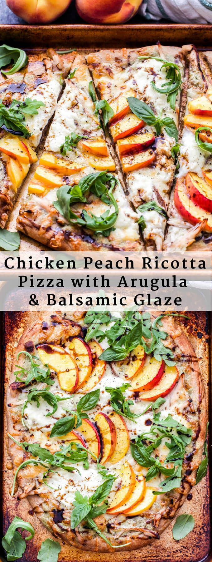 Chicken Peach Ricotta Pizza with Arugula and Balsamic Glaze is bursting with sum…