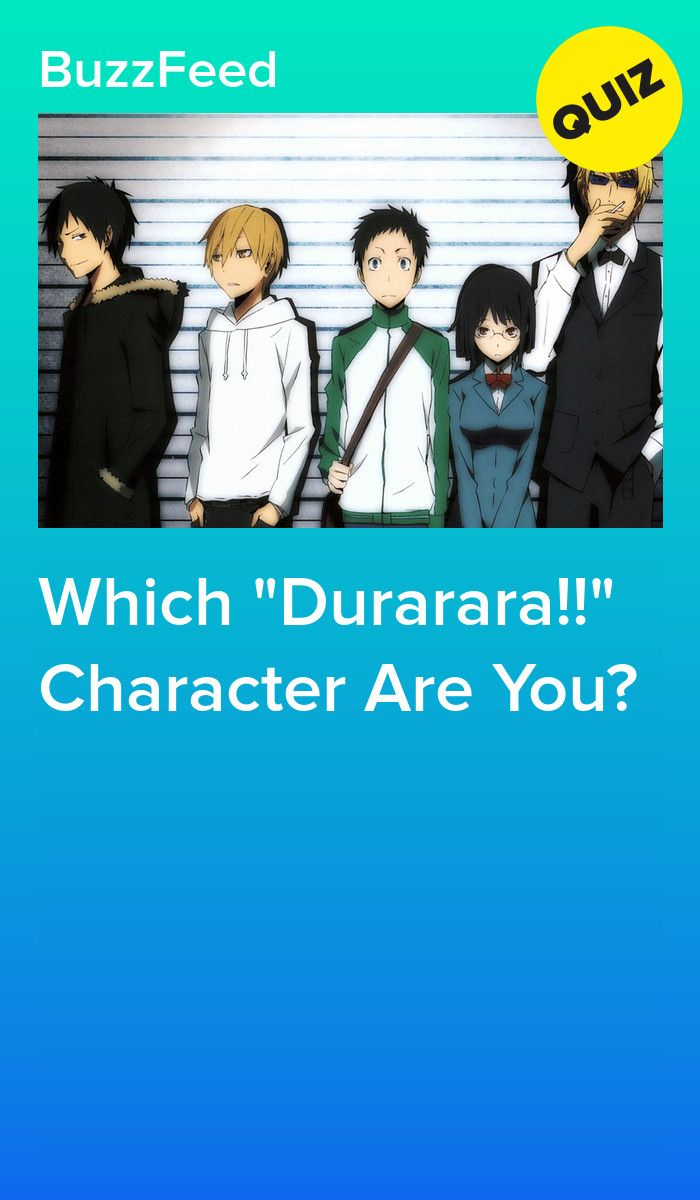 Which Durarara Character Are You In 2020 Durarara Good Anime Series Anime