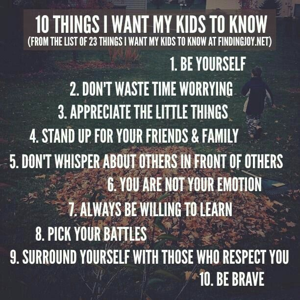 Parents should teach their kids SO many things; here are just 10...