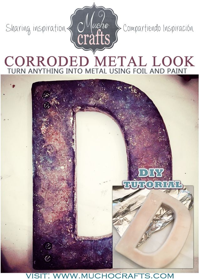 DIY Corroded Metal-Look Letter