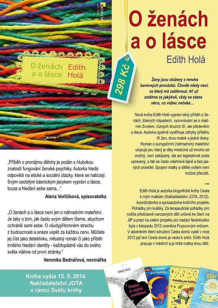 Moje knihy, které jsem napsala nebo jsem spoluautorkou. My second book is about surrogate motherhood in Czech republic