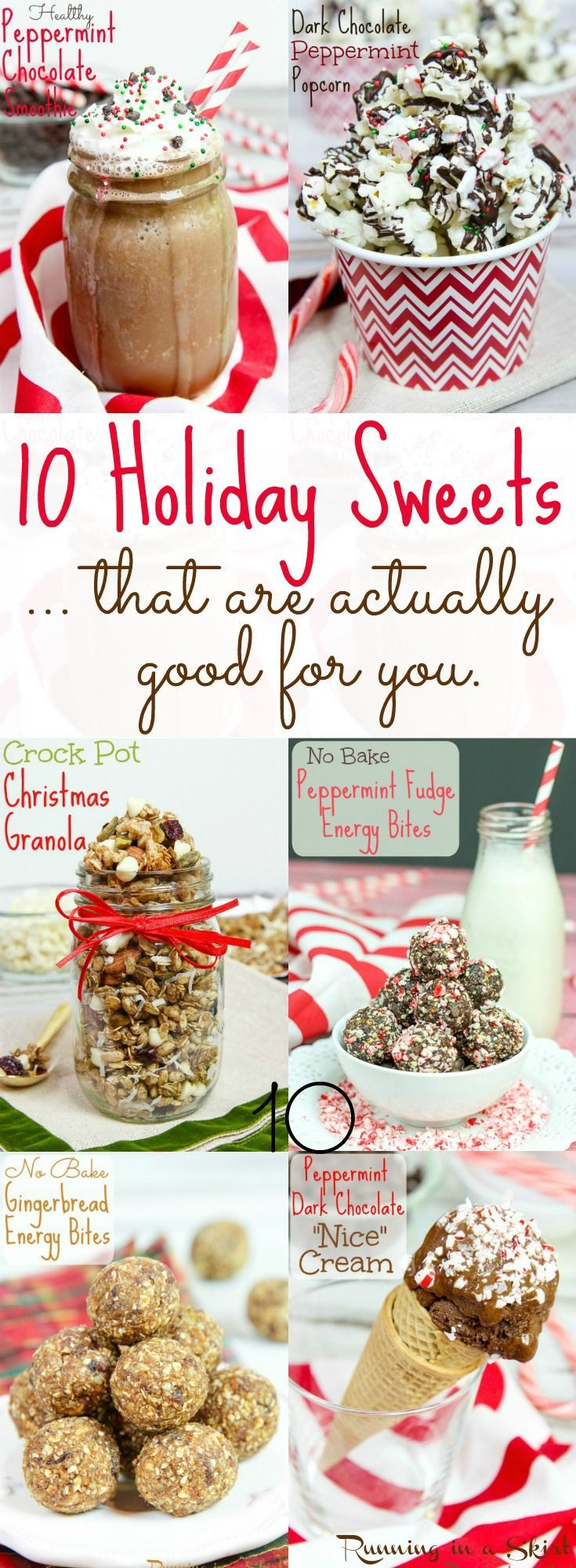 10 Healthy Holiday Sweets for Christmas... that are actually good for you!  Clean eating, easy, simple, recipes for treats, snacks or a gift.  Even some Crock Pot ideas! / Running in a Skirt