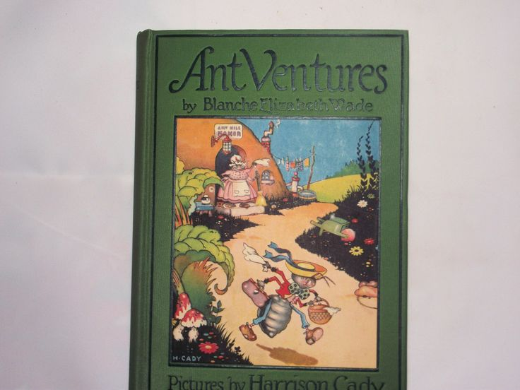 Ant Ventures Wade, Blanche Elizabeth first edition 1924 by LittleShopofOldies on Etsy https://www.etsy.com/listing/217068517/ant-ventures-wade-blanche-elizabeth