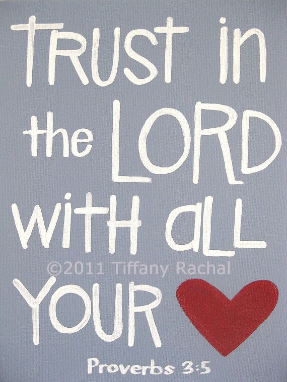 Trust in the Lord ALWAYS!!!