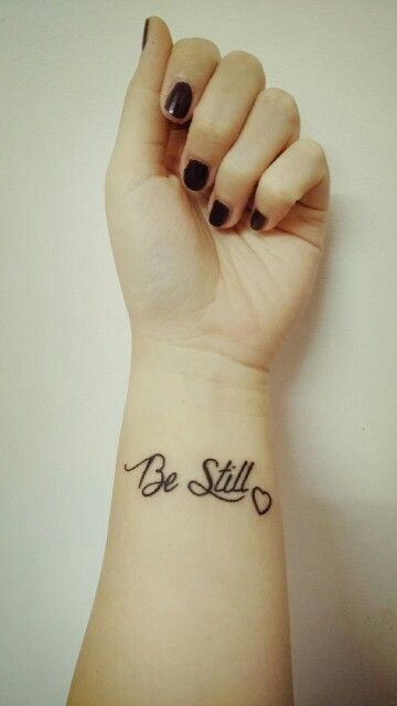 Psalms 46:10  Be still and know that I am God :) it will always be a constant reminder. #first #tattoo