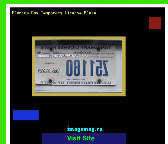 Florida dmv temporary license plate 184820 - The Best Image Search