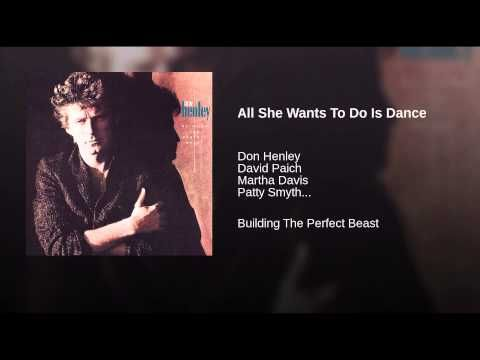 All She Wants To Do Is Dance - YouTube