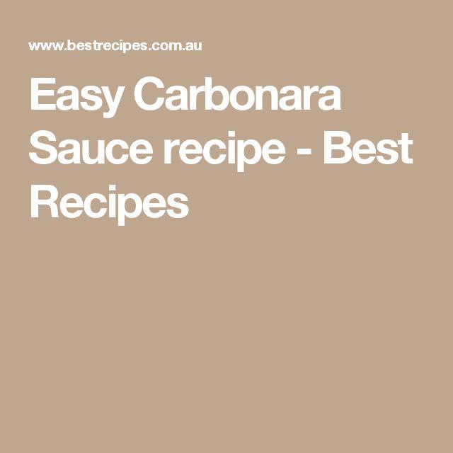 Easy Carbonara Sauce recipe - Best Recipes