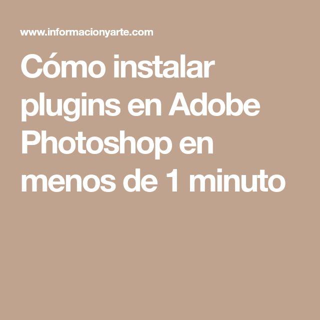 Cómo instalar plugins en Adobe Photoshop en menos de 1 minuto